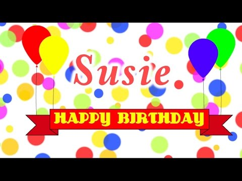 Happy Birthday Susie Song