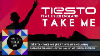 Tiësto  Take Me feat. Kyler England) [Hardwell On Air Rip]