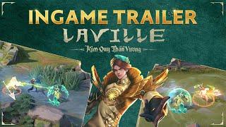 ▎Ingame Trailer - Laville Kim Quy Thần Vương