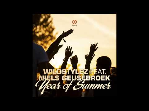 Year Of Summer - Wildstylez Ft. Niels Geusebroek | HQ