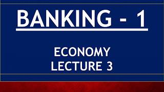 ECONOMY for UPSC - Lecture 3 - Banking Part 1 - CRR, SLR, Repo, Reverse Repo, MSF, OMO, MCLR, RBI