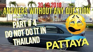 Do Not do In Thailand. Pattaya # 4