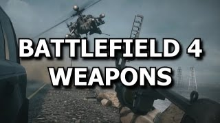Battlefield 4 (BF4) - Guns of the Gameplay