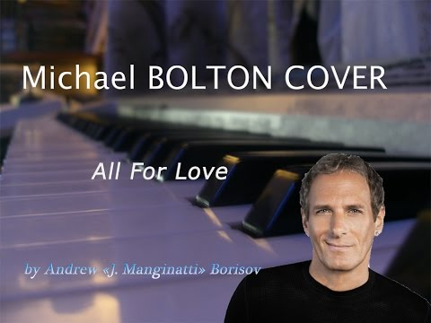 All For Love [Michael Bolton cover, OST O Clone]