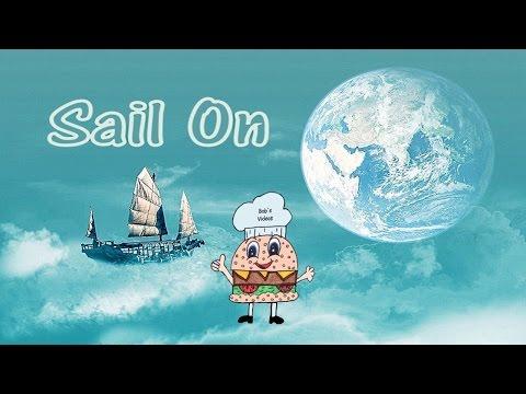 Sail On w/Lyrics