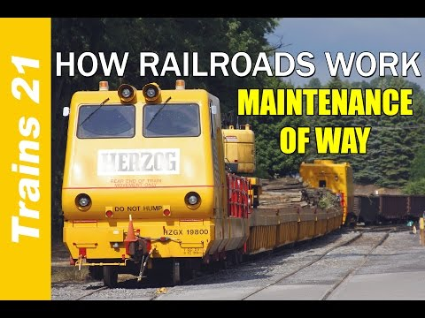 HOW RAILROADS WORK Ep. 9: Maintenance of Way