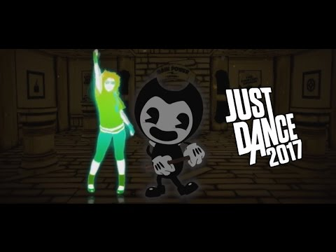 "Just Dance 2017 - ""Bendy And The Ink Machine Song"" (Fanmade)"