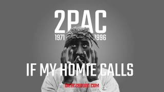 2Pac - If My Homie Calls(HQ)