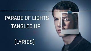 Parade Of Lights – Tangled Up (Lyrics)