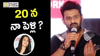 Prabhas shocking punch to media about his marriage || anushka, tamanna - filmyfocus.com