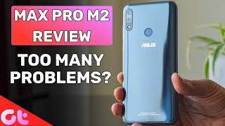Asus Zenfone Max Pro M2 30 DAYS REVIEW With PROS & CONS
