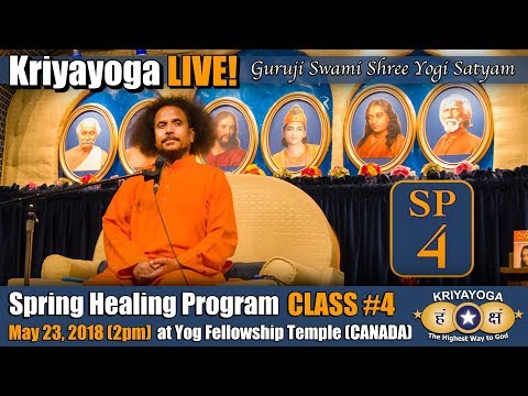 Kriyayoga LIVE 23-05-2018 2pm (SP04) Spring Healing Program CLASS #4 (ENGLISH)