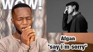 Afgan - say i'm sorry (Official MV) REACTION!!!