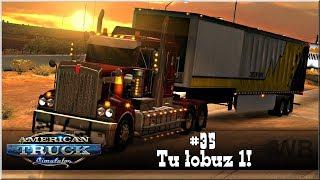 "American Truck Simulator - #35 ""Tu Łobuz 1"""