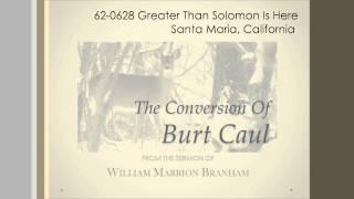 The Conversion Of Burt Caul