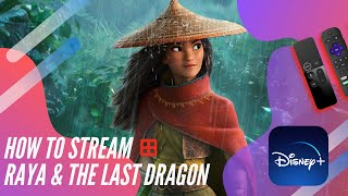 How to Purchase & Stream Raya and the Last Dragon on Disney+ Premier Access (Depends on Your Device)