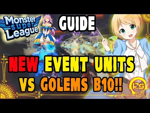 Monster Super League GUIDE!! GOLEMS B10 TEAMBUILDING WITH ALL THE NEW EVENT UNITS!! ♕