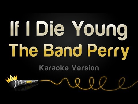 The Band Perry - If I Die Young (Karaoke Version)