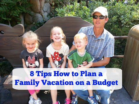 8 Tips How to Plan a Family Vacation on a Budget