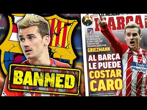 Will Barcelona Be BANNED From Transfers For Illegal Griezmann Approach?! | Transfer Talk