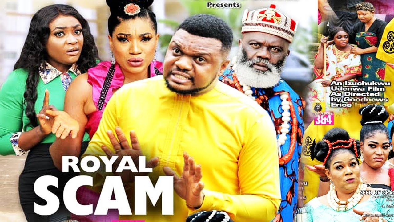 Download ROYAL SCAM SEASON 4 {NEW HIT MOVIE} - KEN ERICS|2021 MOVIE|TRENDING NOLLYWOOD MOVIE|LATEST MOVIE