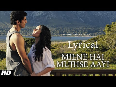 Milne Hai Mujhse Aayi Aashiqui 2 Full Song with Lyrics  Aditya Roy Kapur, Shraddha Kapoor
