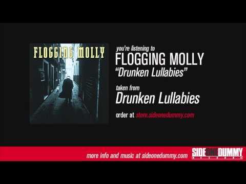 "Flogging Molly - ""Drunken Lullabies"""