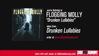 Download lagu Flogging Molly - Drunken Lullabies
