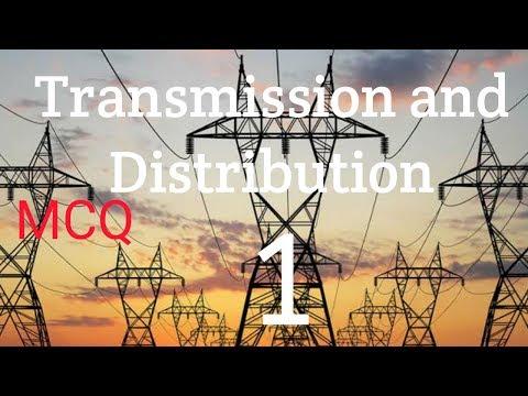 Transmission and Distribution 1 | MCQ