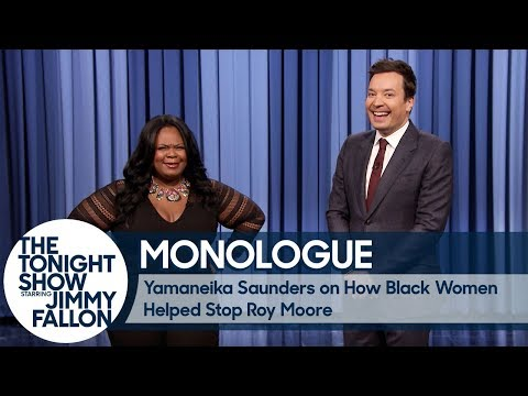 Yamaneika Saunders on How Black Women Helped Stop Roy Moore  Monologue