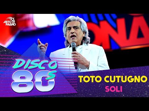 Toto Cutugno - Soli (Дискотека 80-х 2016)