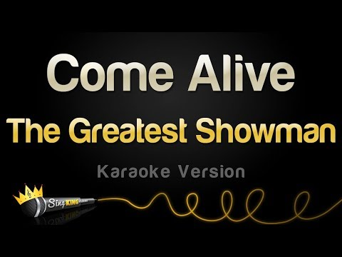 The Greatest Showman - Come Alive (Karaoke Version)