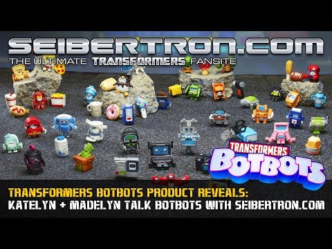 Transformers BotBots Product Reveals with Katelyn, Madelyn, and k2gx73.cn