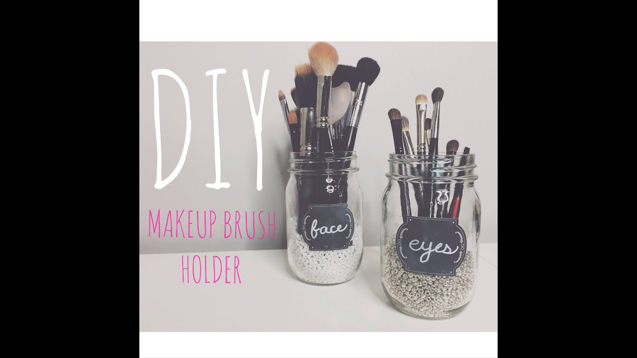 DIY Makeup Brush Holder - YouTube