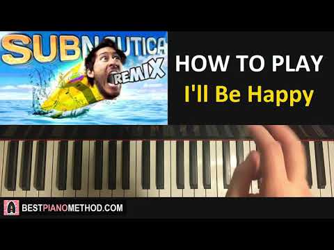 HOW TO PLAY - MARKIPLIER Remix - I'll Be Happy Piano Tutorial Lesson