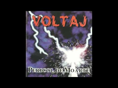 Voltaj - Pericol De Moarte (1996)