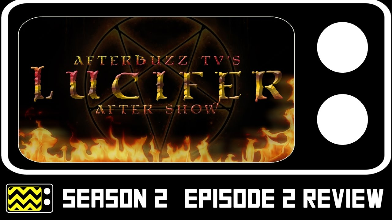 Download Lucifer Season 2 Episode 2 Review & After Show   AfterBuzz TV