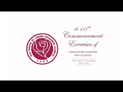 Lancaster Country Day School Graduation Live Stream