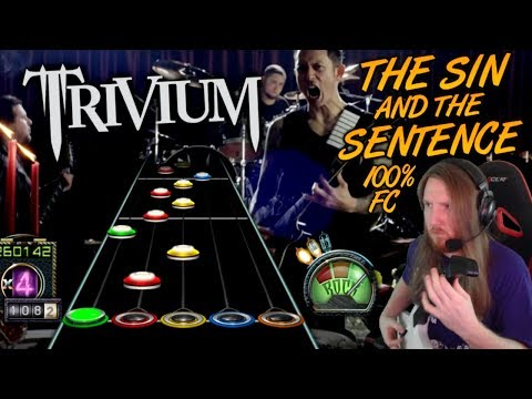 TRIVIUM ~ The Sin and The Sentence 100% FC! (NEW SONG!)