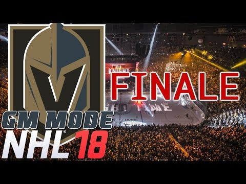 FINALE - NHL 18 - GM Mode Commentary - Vegas ep. 29