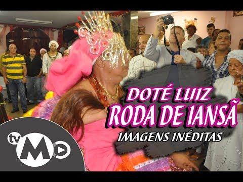 RODA DE IANSÃ #1 DOTÉ LUIZ DE IANSÃ 30 ANOS (IN MEMORIAM)