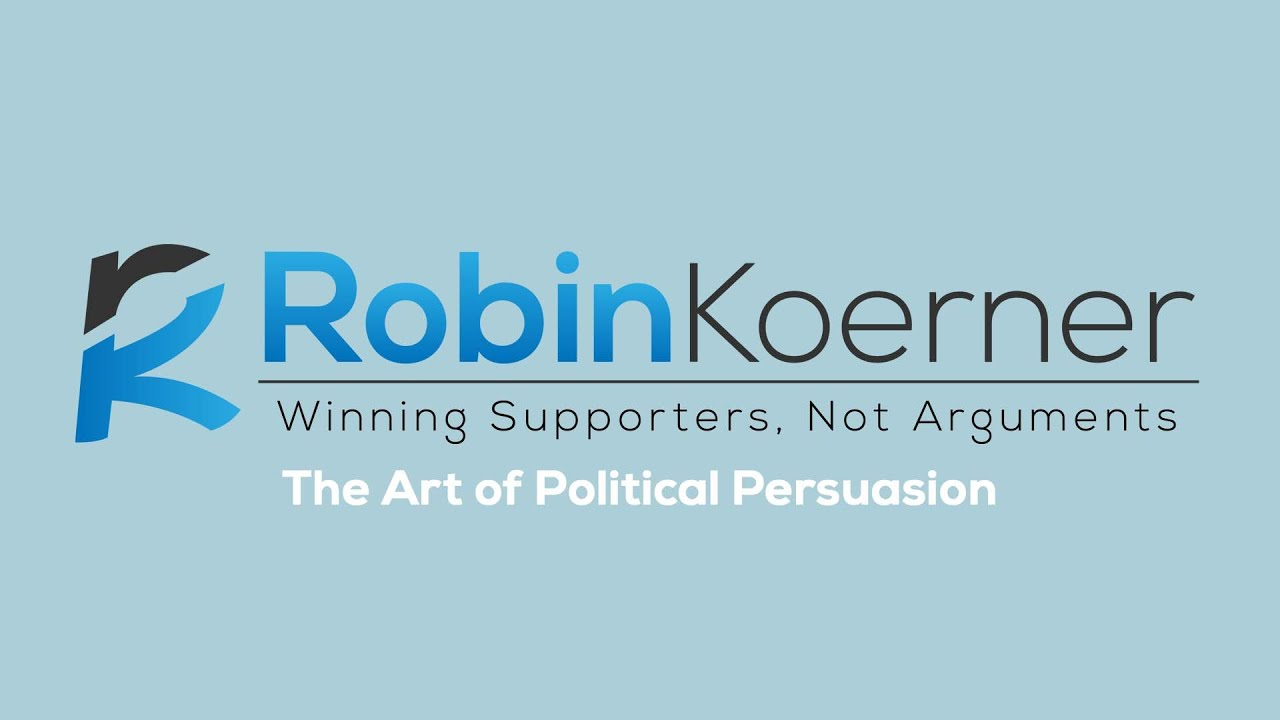 About Robin Koerner | The Art of Political Persuasion - YouTube