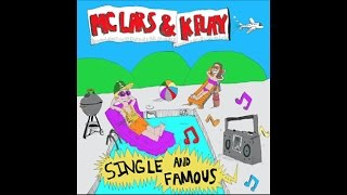 we fresh single and famous mc lars k flay