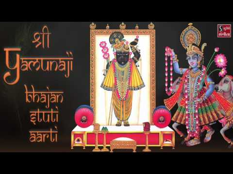 Most Popular Songs of Shri Yamunaji | Bhajans - Aarti - Stuti | Yamuna Jal Ma Kesar Gholi