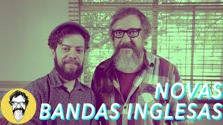 NOVAS BANDAS INGLESAS | MUSIC THUNDER VISION