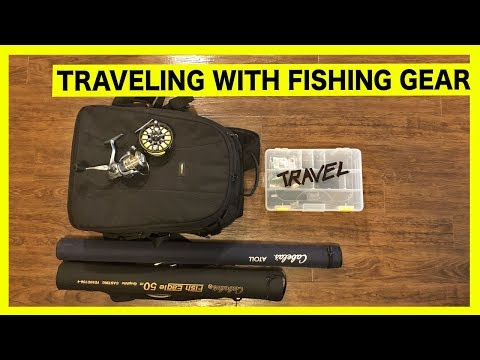 How To Travel With Fishing Gear