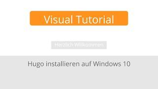 Hugo installieren auf Windows 10