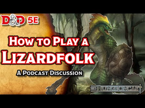 D&D 5E Lizardfolk: Races of the Realms- The Dungeoncast Ep 67 - YouTube