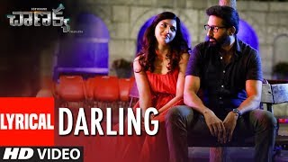 Darling Lyrical Song | Chanakya Movie | Gopichand, Mehreen, Zareen Khan | Thiru | AK Entertainments