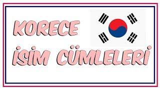 Korece İsim Cümleleri
